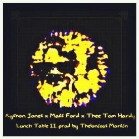 Lunch Table ll (prod by Thelonious Martin)