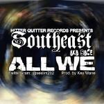Southeast Slim aka Sace - All We Cover Art