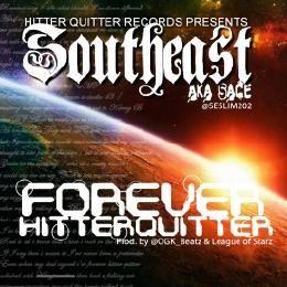Southeast Slim aka Sace - Forever Hitter Quitter Cover Art