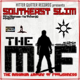 Southeast Slim aka Sace - The Maximum Amount of Foolishness Cover Art