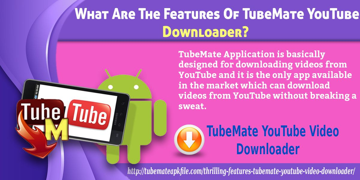 What Are The Features of TubeMate YouTube Downloader? mp3 by