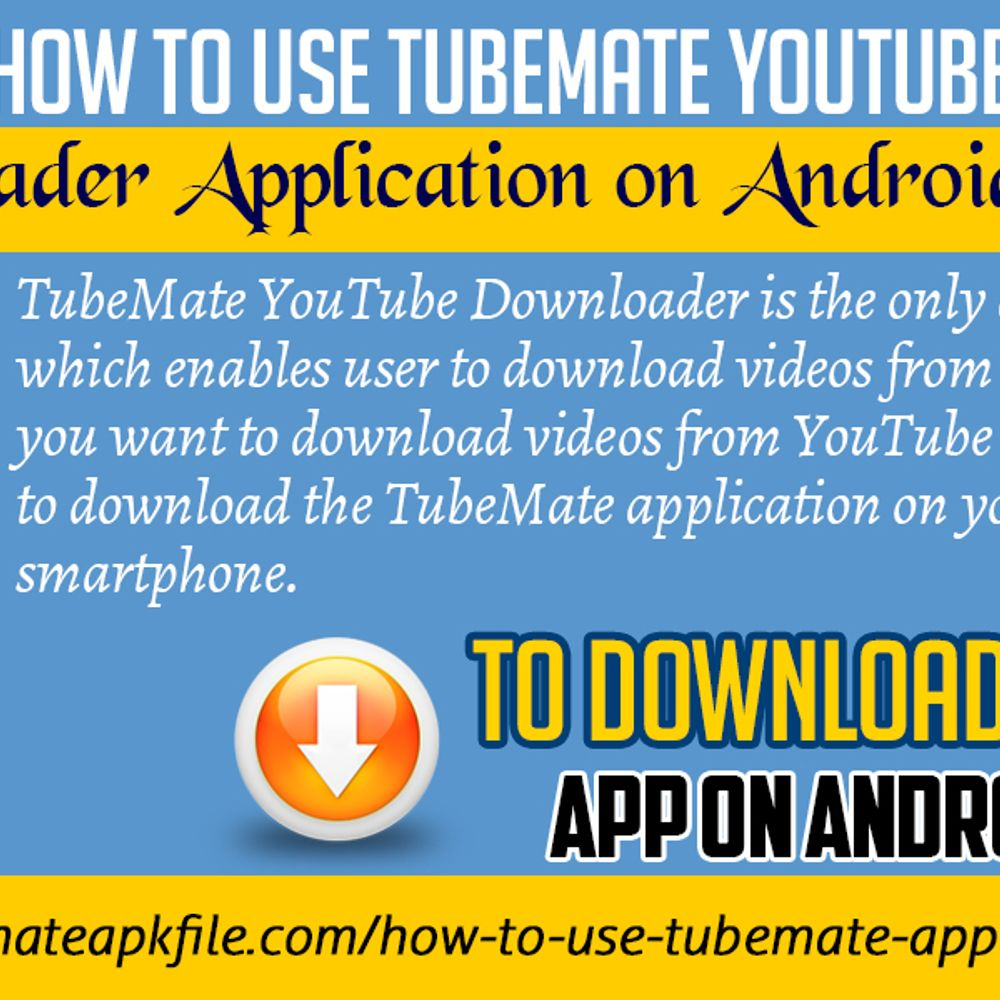 How To Use TubeMate YouTube Downloader Application on