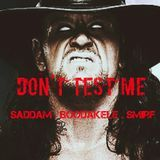 Saddam - Don't Test Me Cover Art