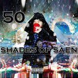 SAEN THE GOD - 50 SHADES OF SAEN Cover Art