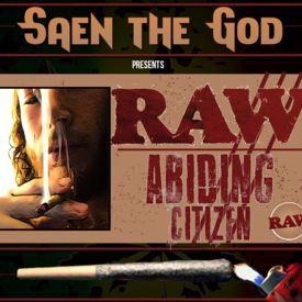 Raw Abiding Citizen