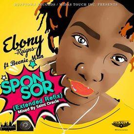 Ebony - Sponsor (Extended Refix) ft Beenie Man[Mixed by Saint Oracle]