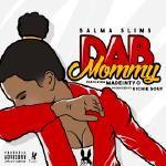 Salma Slims - Dab Mommy Cover Art