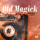 Old Magick (ft. Legare)