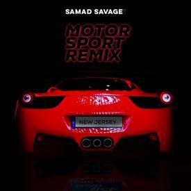 Samad Savage - MotorSport Remix M