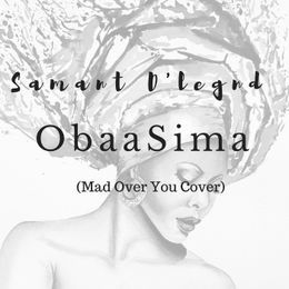 Samant D'legend - Obaa Sima (Mad Over You Cover) Cover Art