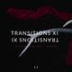 Transitions XI