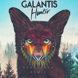 Hunter - Galantis (Sangarang Remix)