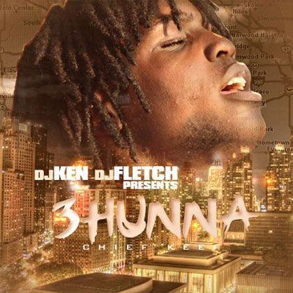 3hunna chief keef