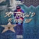 Santino Corleon - So Throw'd (Feat. Perry Louis) Cover Art