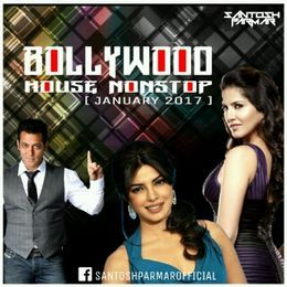 Santosh Parmar - Bollywood House Nonstop (2017) - Santosh Parmar Cover Art