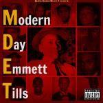 Sasha Renee - Modern Day Emmett Tills (M.D.E.T.) Cover Art