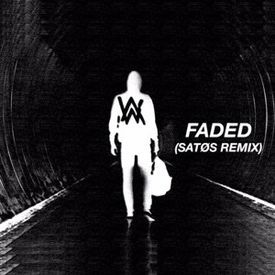 Faded (SATØS Remix)