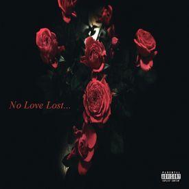 No Love Lost...