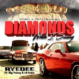 Diamonds When I Swang