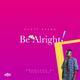 Scott Evans - Be Alright (Prod. By Nektunez)