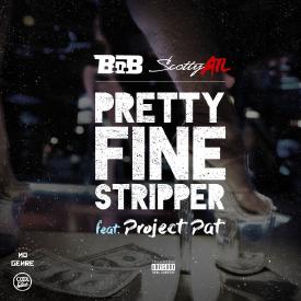 Pretty Fine Stripper feat Project Pat