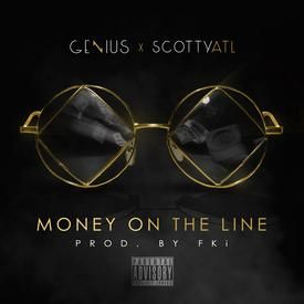 Money On The Line (Prod. By FKi)