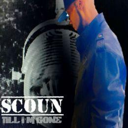Scoun - TILL IM GONE Cover Art