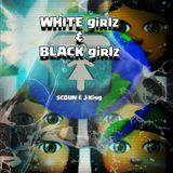 Scoun - White Girlz/Black Girlz Cover Art