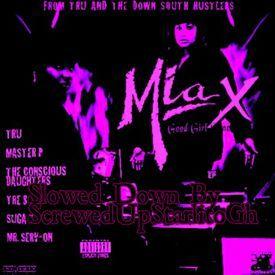 Mia X - Good Girl Gone Bad Slowed Down