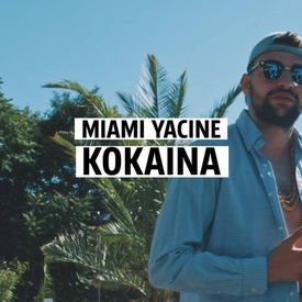MIAMI YACINE - KOKAINA #KMNSTREET VOL. 3.mp3