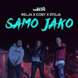RELJA X COBY X STOJA - SAMO JAKO (OFFICIAL VIDEO) 4K.mp3