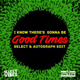 Good Times (Select & Autograph Edit)