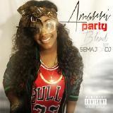 Semaj Da Dj™ - Amarri - Party (BLEND) Cover Art