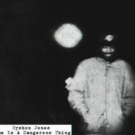 Ryshon Jones - Hope Is A Dangerous Thing