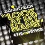 Sermon's Domain - Look  At My Name Ft. CyHi The Prynce Cover Art