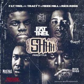 Shhh (Remix) Ft. Tracy T, Meek Mill & Rick Ross