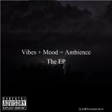 @setthetoneonem - Vibes + Mood + Ambience Cover Art