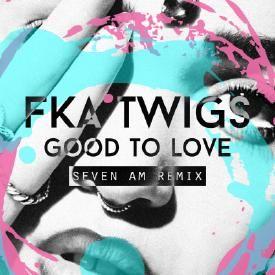 Good To Love (Seven AM Remix)