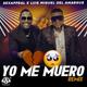Yo Me Muero Remix