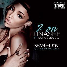 2 On (Shan Tha Don Future Twerk Remix)