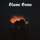 Blame Game (remastered)