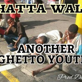 ANOTHER GHETTO YOUTH