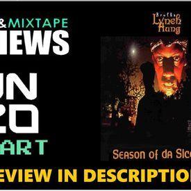 Brotha Lynch Hung - Season of Da Siccness ALBUM REVIEW (#UZ)