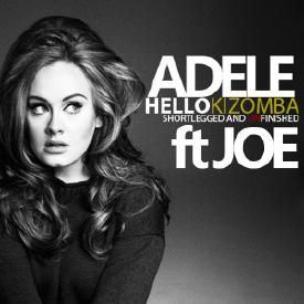 HELLO ft JOE (KIZOMBA REMIX) SHORTLEGG