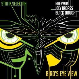 Bird's Eye View ft. Raekwon, Joey Bada$$, & Black Thought