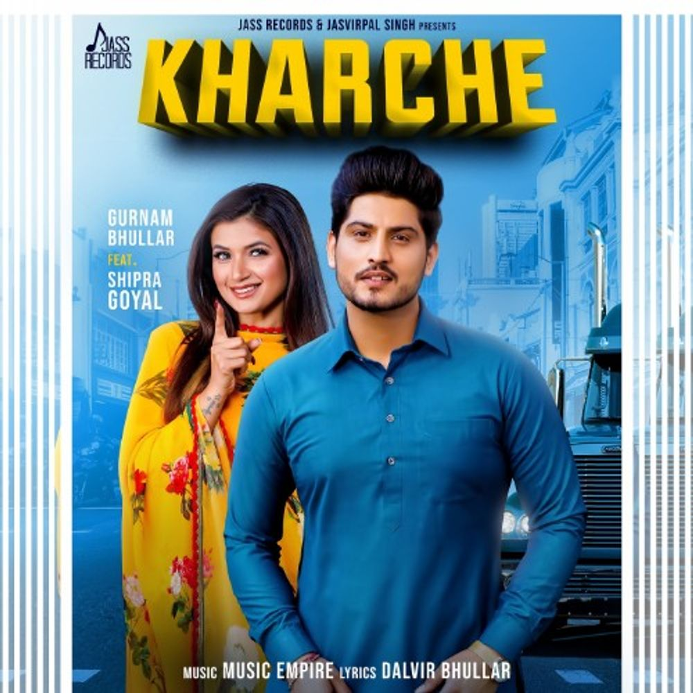 Kharche by Shipra Goyal, Gurnam Bhullar (Mr-Jatt com) from