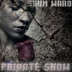 Shun Ward - T.I. ft Chris Brown -  Show (Shun Ward Seduction Remix) Cover Art