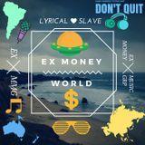 LYRICAL SLAVE - Ex Money World Cover Art
