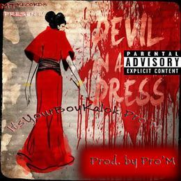 Sick Rhymes - DEVIL IN A DRESS (PROD. BY PRO M) Cover Art