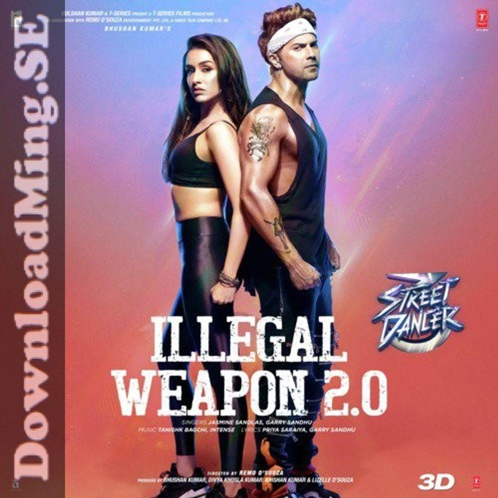 Illegal Weapon 2 0 320 Kbps Downloadming Se By Intense Garry Sandhu Jasmine Sandlas Tanishk Bagchi Listen On Audiomack